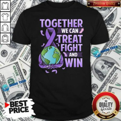 We Can Treat Together Fight And Win World Cancer Day Cancer Awareness Fight Against Cancer Shirt - Design by Waretees.com
