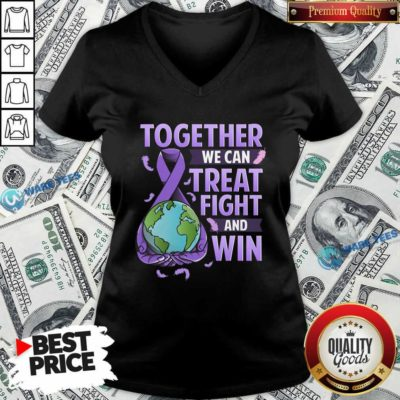 We Can Treat Together Fight And Win World Cancer Day Cancer Awareness Fight Against Cancer V-neck - Design by Waretees.com