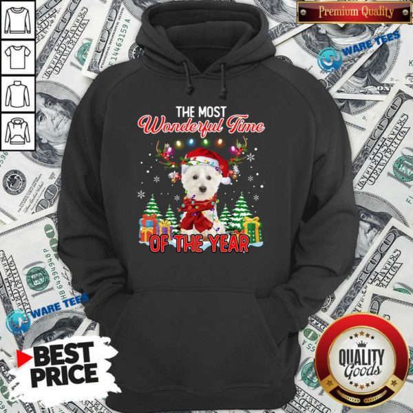 West Highland White Terrier The Most Wonderful Time Of The Year Ugly Christmas Hoodie - Design by Waretees.com