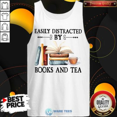 Easily Distracted By Books And Tea Tank-Top- Design By Waretees.com