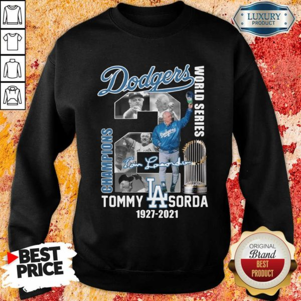 Jaded LA Dodgers World Series Champions 2 Tommy Lasorda Sweatshirt - Design by Waretees.com