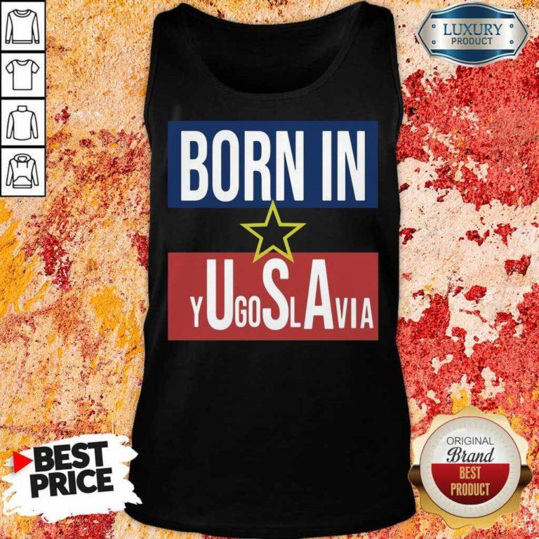 Negative 1 Born In Yugoslavia Tank Top