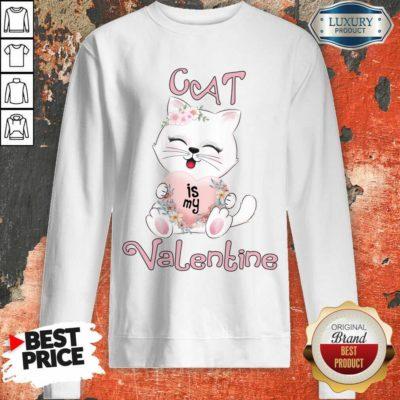 Positive Cat Is My Valentine 7 Sweatshirt - Design by Waretees.com