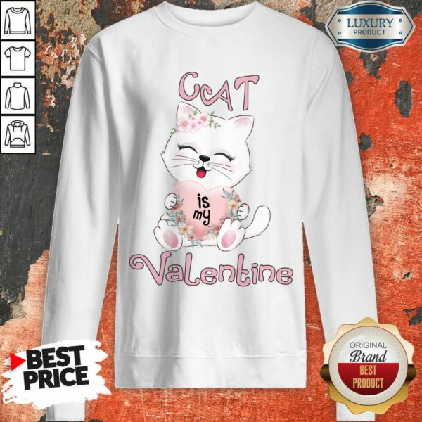 Positive Cat Is My Valentine 7 Sweatshirt - Design by Waretees.com