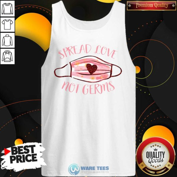 Spread Love Not Germs Face Mask Tank-Top- Design by Waretees.com