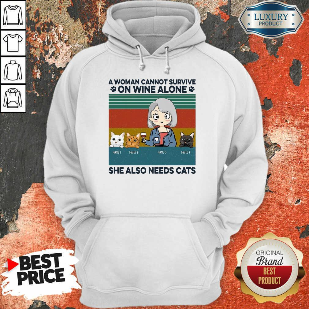 Terrible A Woman Cannot Survive On Wine Alone 8 Hoodie
