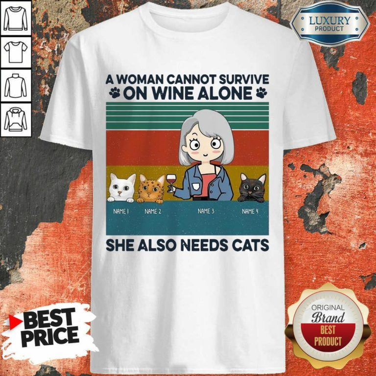 Terrible A Woman Cannot Survive On Wine Alone 8 Sweatshirt