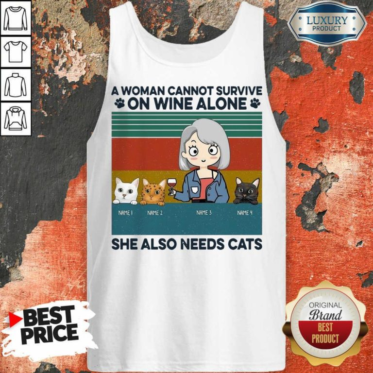 Terrible A Woman Cannot Survive On Wine Alone 8 Tank Top