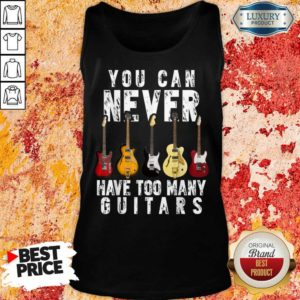 Terrified 5 Never Have Too Many Guitars Tank Top