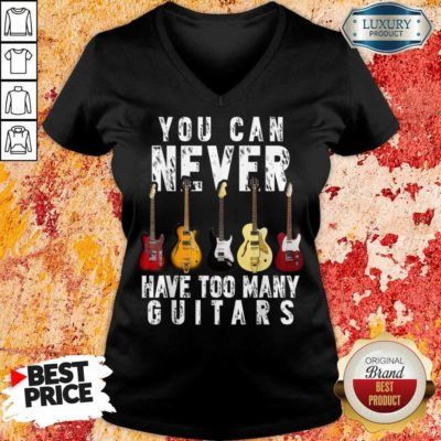 Terrified 5 Never Have Too Many Guitars V-neck
