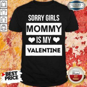 Upset 5 Valentines Girls Mommy My Valentine Shirt