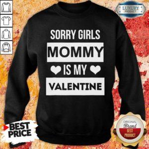 Upset 5 Valentines Girls Mommy My Valentine Sweatshirt