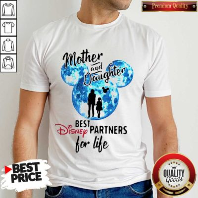 Funny Mickey Mother And Daughter Best Disney Partners For Life Shirt