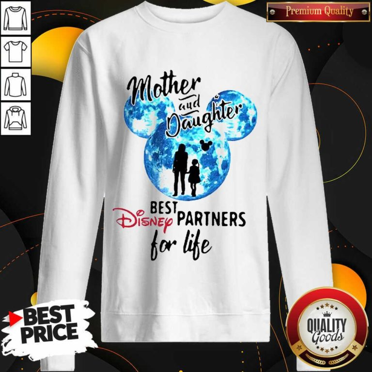 Funny Mickey Mother And Daughter Best Disney Partners For Life Sweatshirt