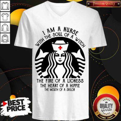 Funny Starbuck Nurse I Am A Nurse With The Soul Of A Witch V-neck