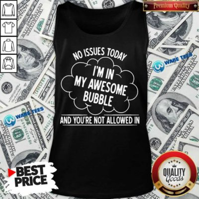 I Am In My 6 Awesome Bubble Tank Top - Design by Waretees.com