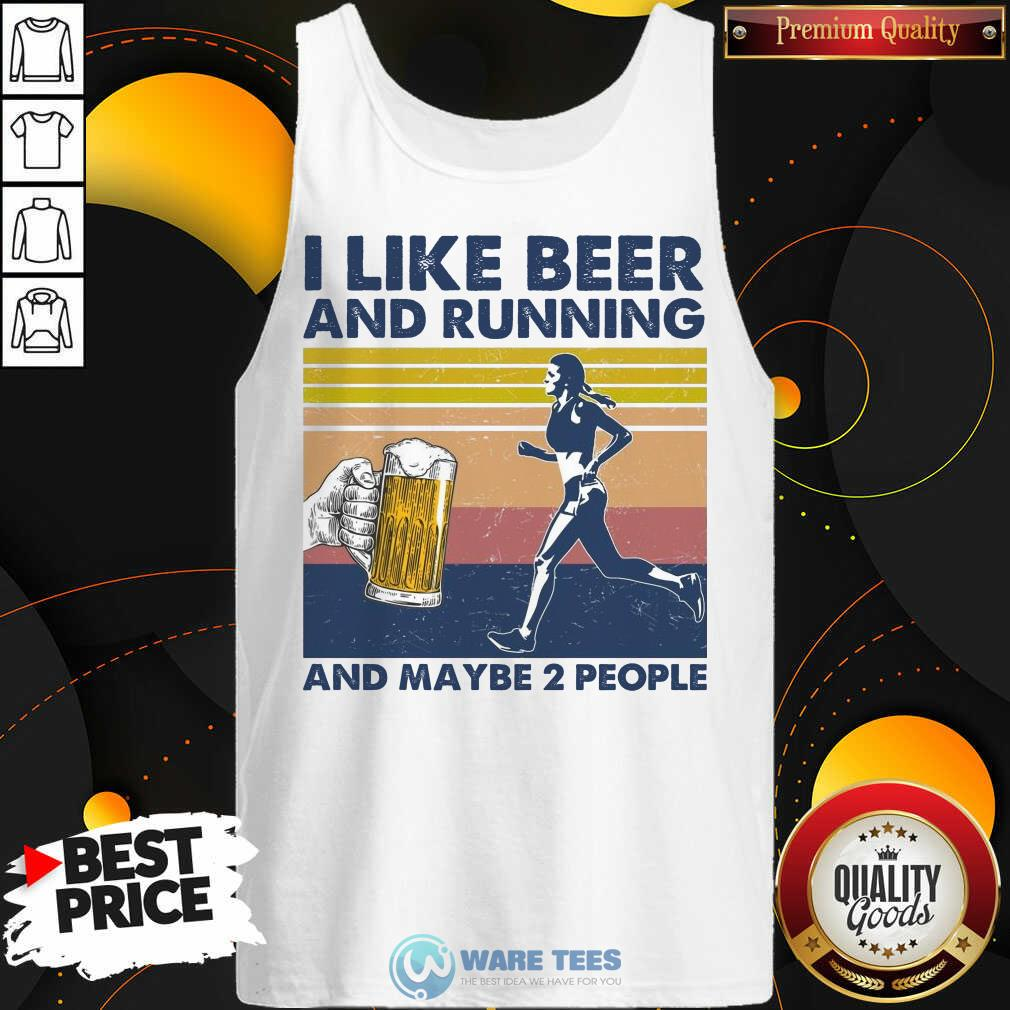 I Like Beer And Running And Maybe 2 People Tank Top - Design by Waretees.com