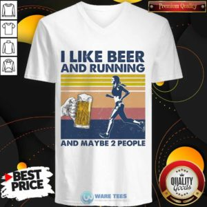 I Like Beer And Running And Maybe 2 People V-neck - Design by Waretees.com