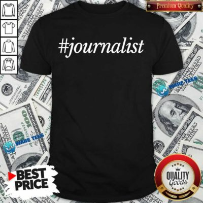 Journalist 2 Shirt - Design by Waretees.com