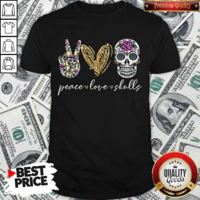 Nice Peace Love And Skulls Diamond Shirt