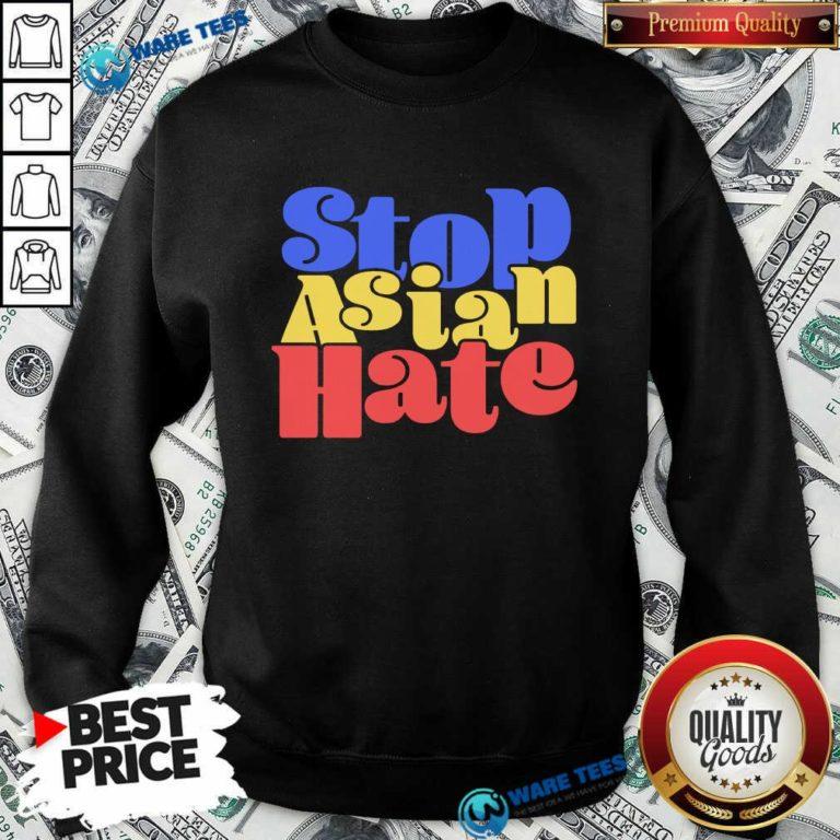 Perfect Stop Asian Hate Sweatshirt