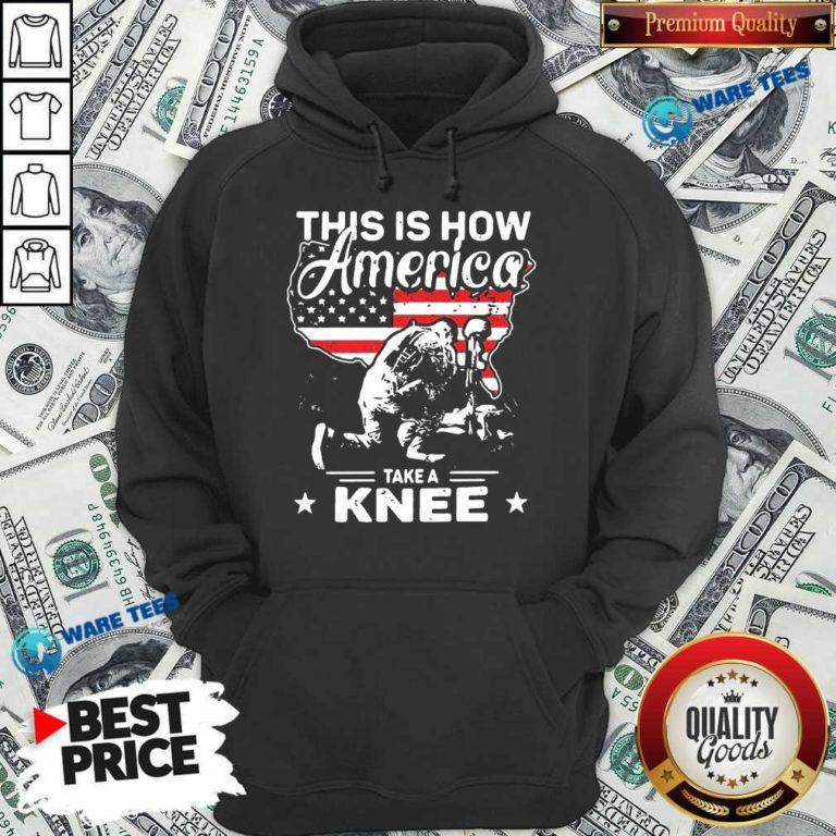 This Is How America Take A Knee 1 Veteran Hoodie - Design by Waretees.com