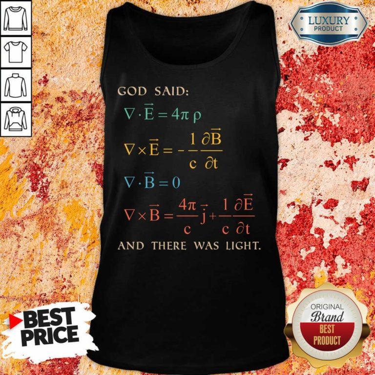 Excellent God Said And There Was Light Tank Top