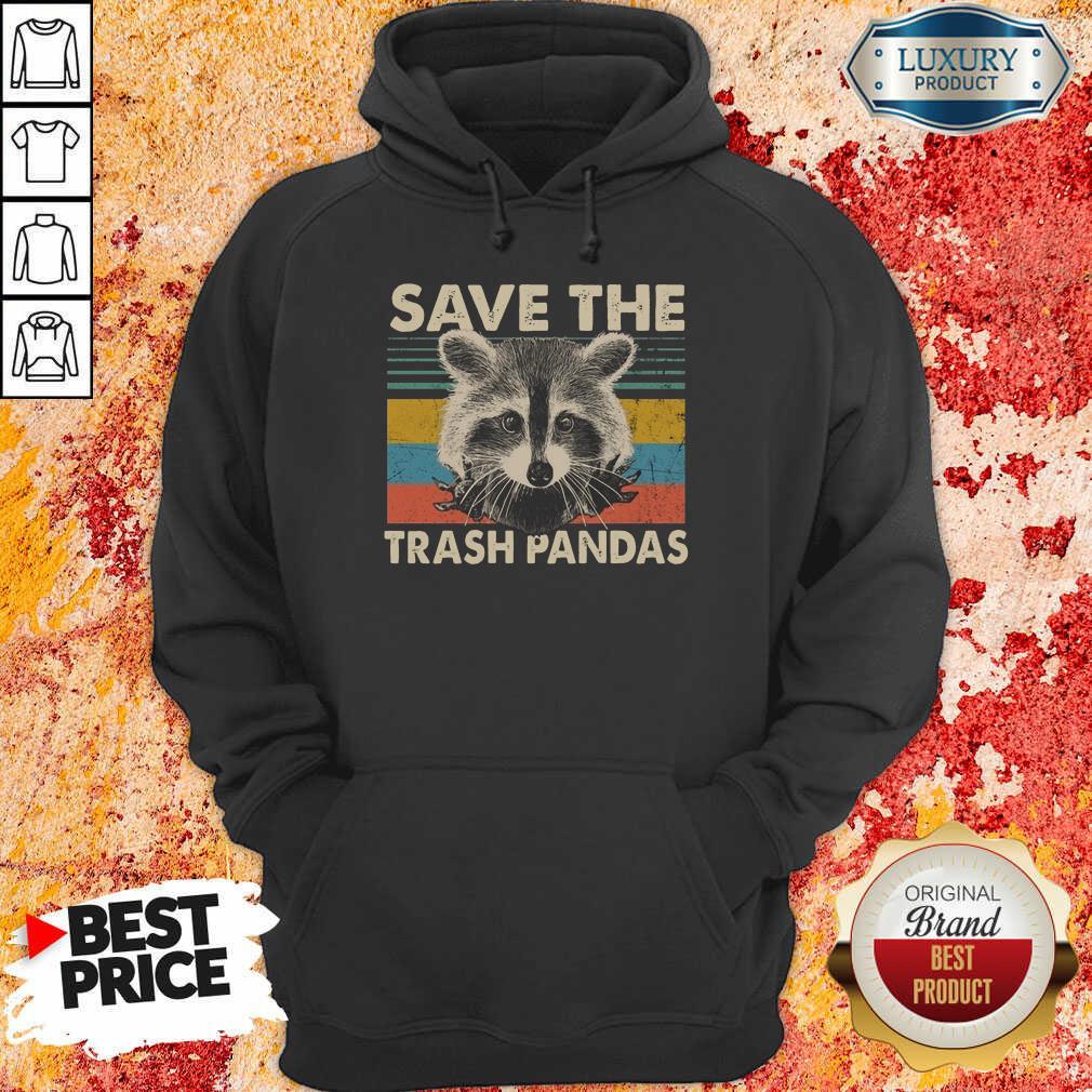Fantastic Save The Trash Pandas Hoodie