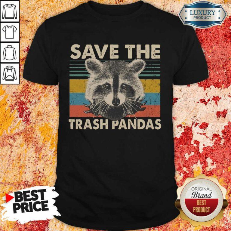 Fantastic Save The Trash Pandas Shirt