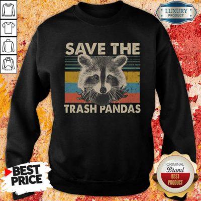 Fantastic Save The Trash Pandas Sweatshirt