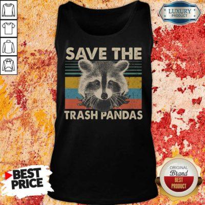Fantastic Save The Trash Pandas Tank Top