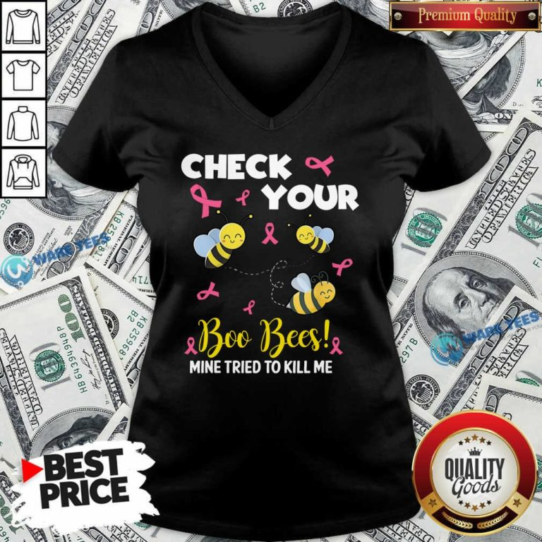 Hot Check Your Boo Bees Mine Tried To Kill Me V-neck