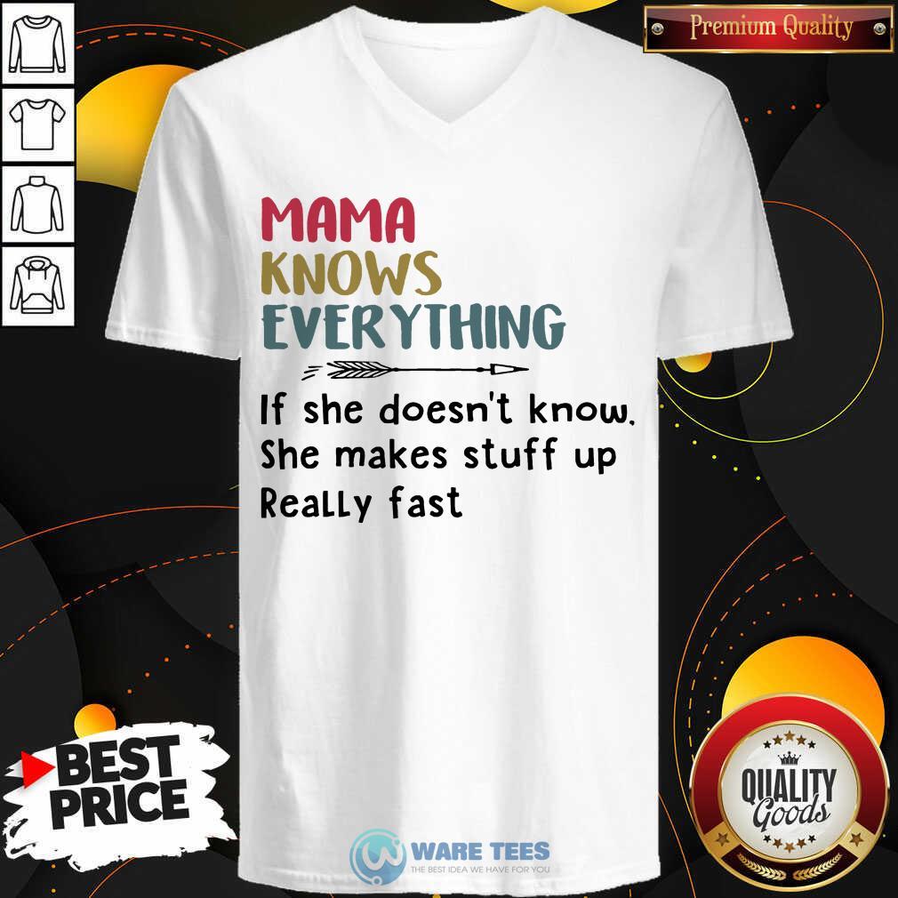 Nice Mama Knows Everything V-neck