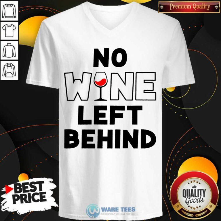 Premium No Wine Left Behind V-neck