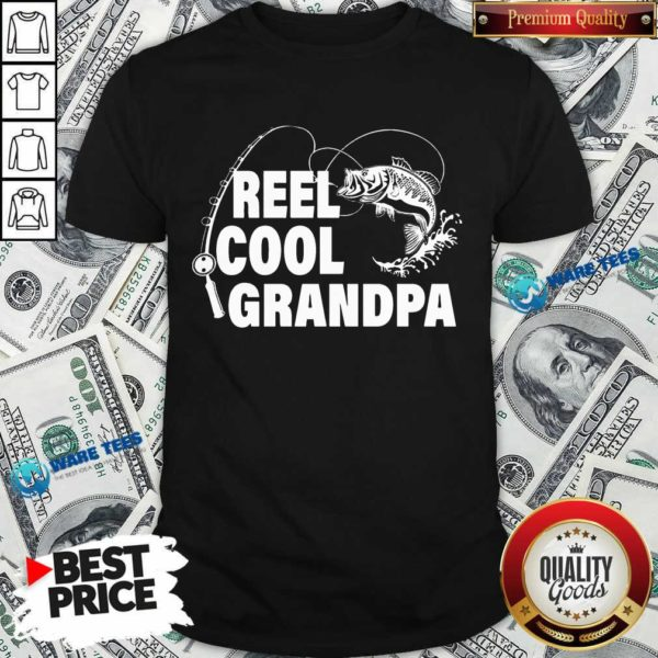 Pretty Reel Cool Grandpa Shirt
