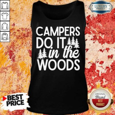Campers Do It In The Woods Tank Top