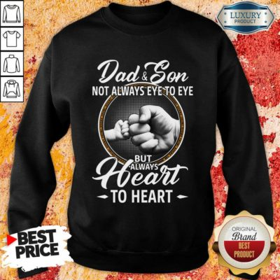 Dad And Son To Heart Sweatshirt