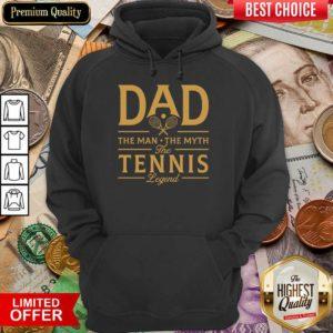 Dad The Tennis Legend Hoodie