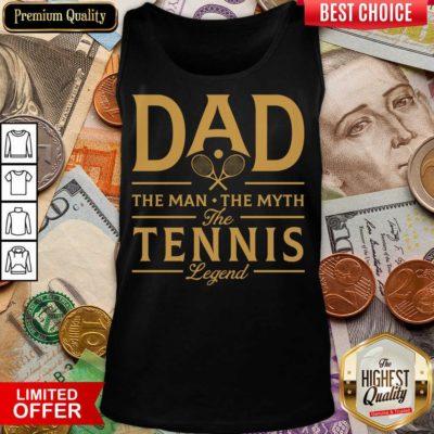 Dad The Tennis Legend Tank Top