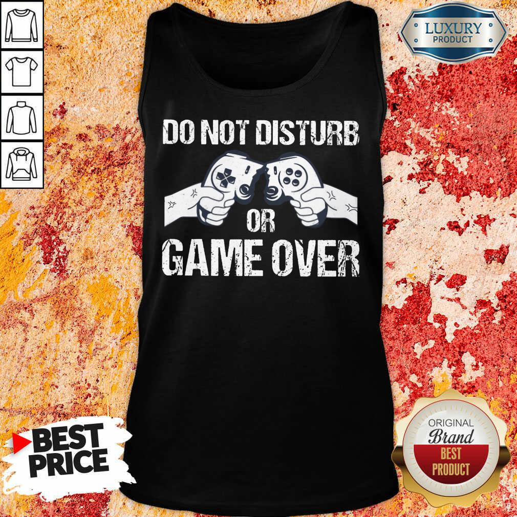 Do Not Disturb Or Game Over Tank Top