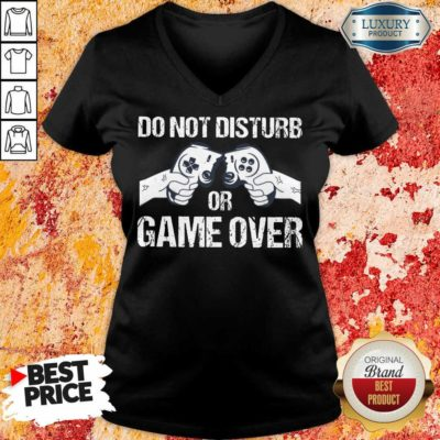 Do Not Disturb Or Game Over V-neck