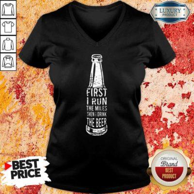 First I Drink Beer V-neck