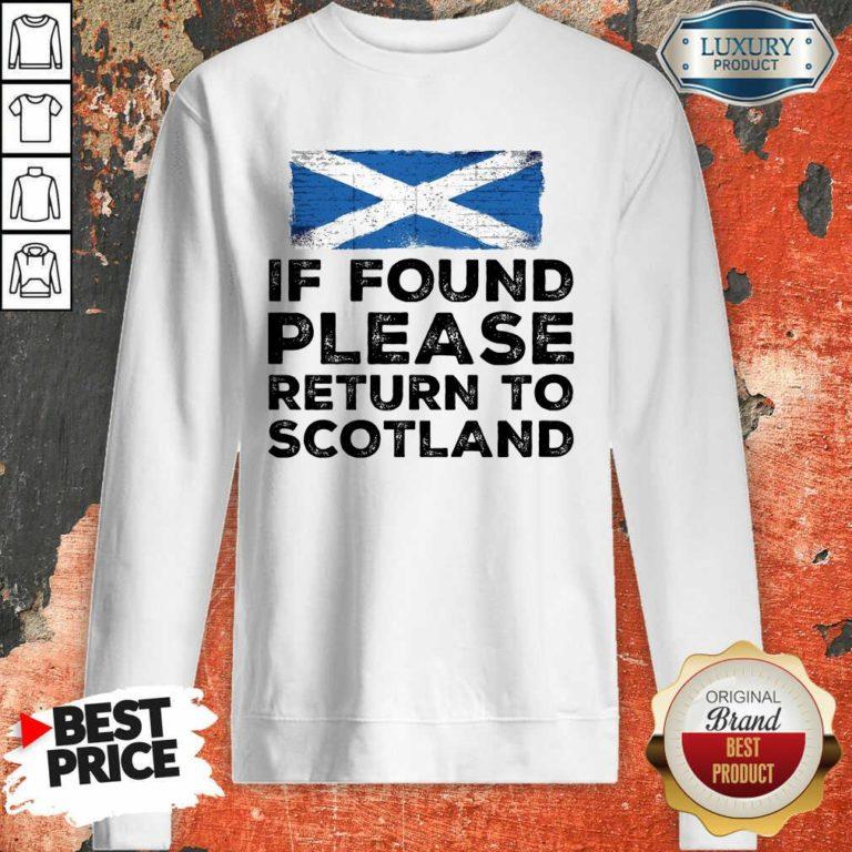 If Found Please Return To Scotland Sweatshirt