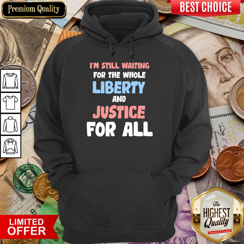 Liberty And Justice For All Hoodie