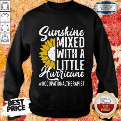Occupational Therapist Sunshine Mixed Little Hurricane Sweatshirt