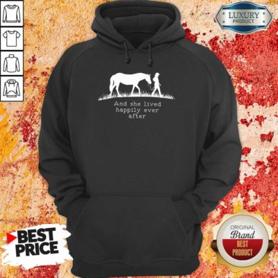 She Lived Happily Ever After Horse Hoodie