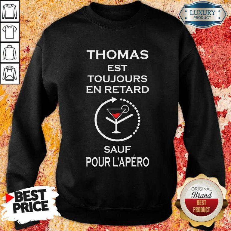 Thomas Sauf Pour L'apéro Sweatshirt