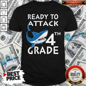 Awesome Shank Ready To Attack 4th Grade Shirt