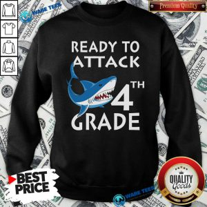 Awesome Shank Ready To Attack 4th Grade Sweatshirt