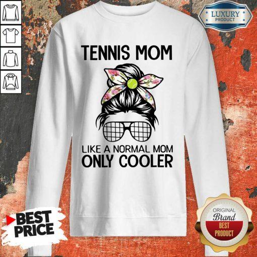 Bun Hair Tennis Mom Only Cooler Sweatshirt